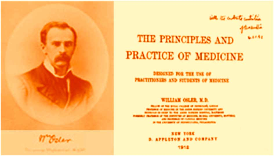 Osler W.- The Principles and Practice of Medicine